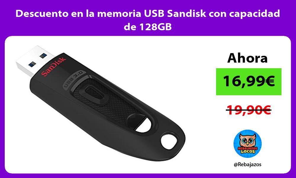 Descuento en la memoria USB Sandisk con capacidad de 128GB