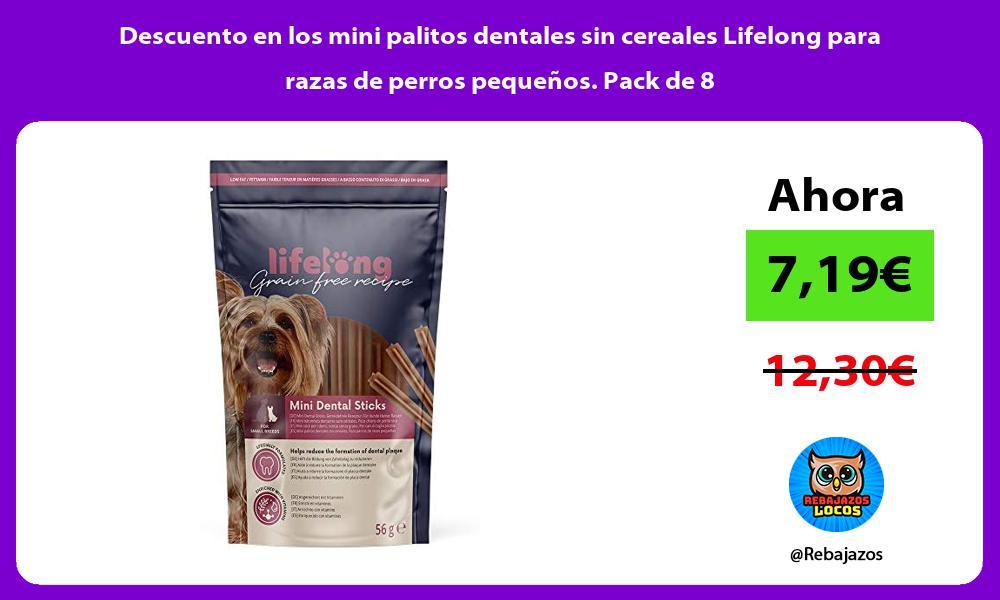 Descuento en los mini palitos dentales sin cereales Lifelong para razas de perros pequenos Pack de 8