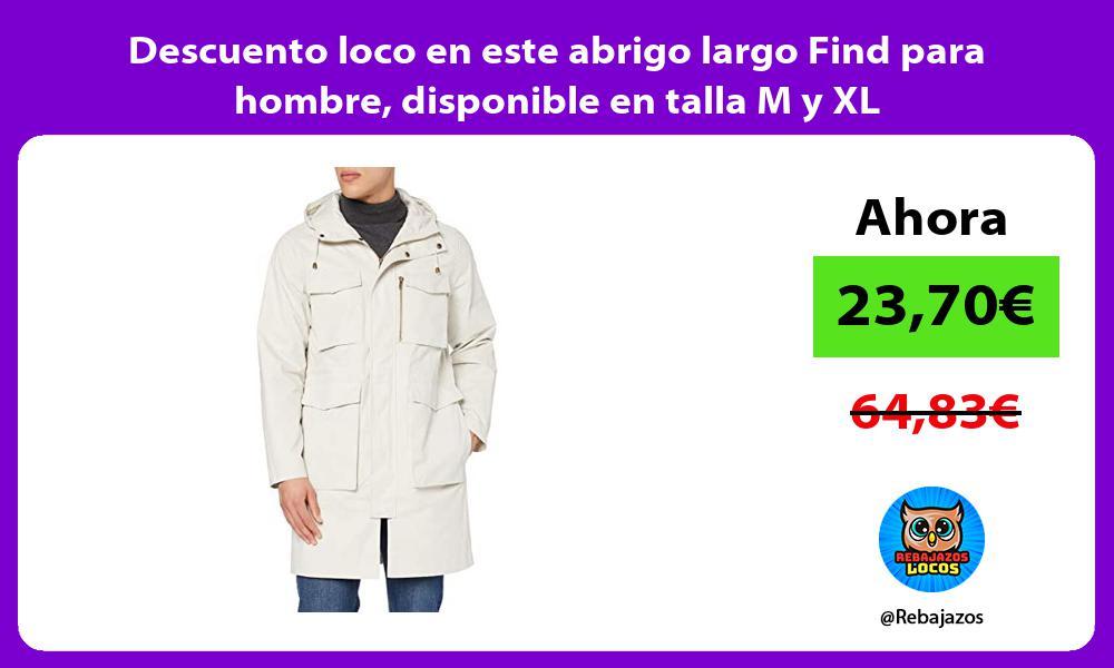 Descuento loco en este abrigo largo Find para hombre disponible en talla M y XL