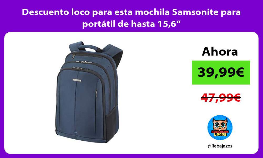 Descuento loco para esta mochila Samsonite para portatil de hasta 156