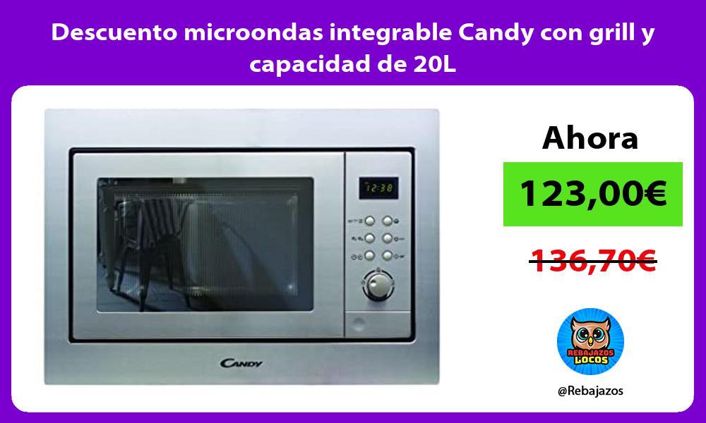 Descuento microondas integrable Candy con grill y capacidad de 20L