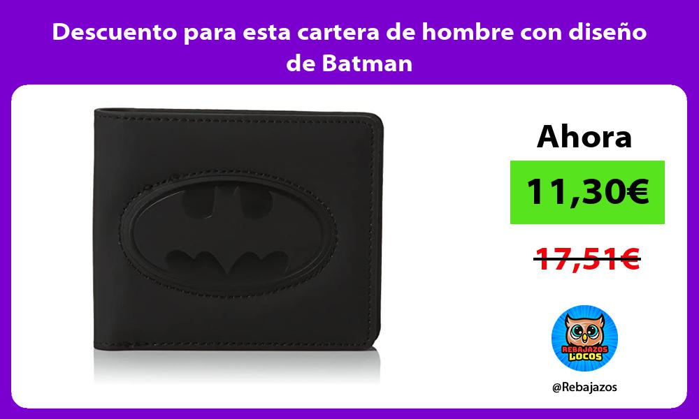 Descuento para esta cartera de hombre con diseno de Batman