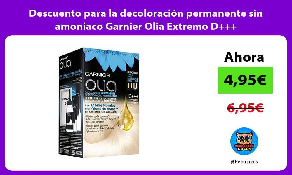 Descuento para la decoloracion permanente sin amoniaco Garnier Olia Extremo D