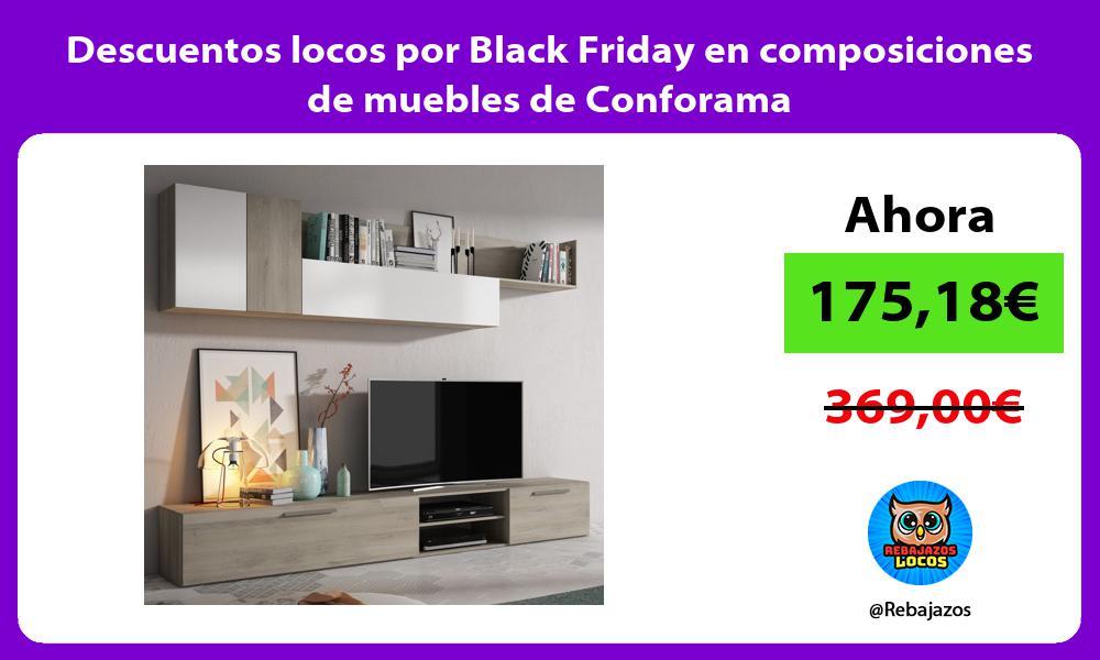 Descuentos locos por Black Friday en composiciones de muebles de Conforama