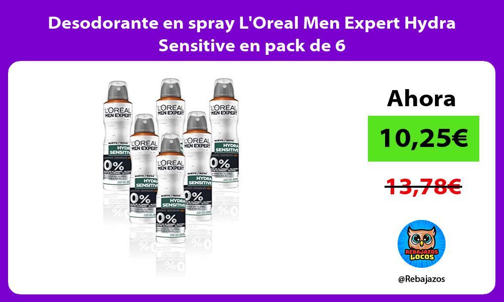 Desodorante en spray LOreal Men Expert Hydra Sensitive en pack de 6