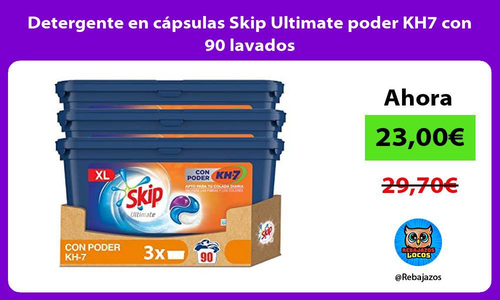 Detergente en capsulas Skip Ultimate poder KH7 con 90 lavados