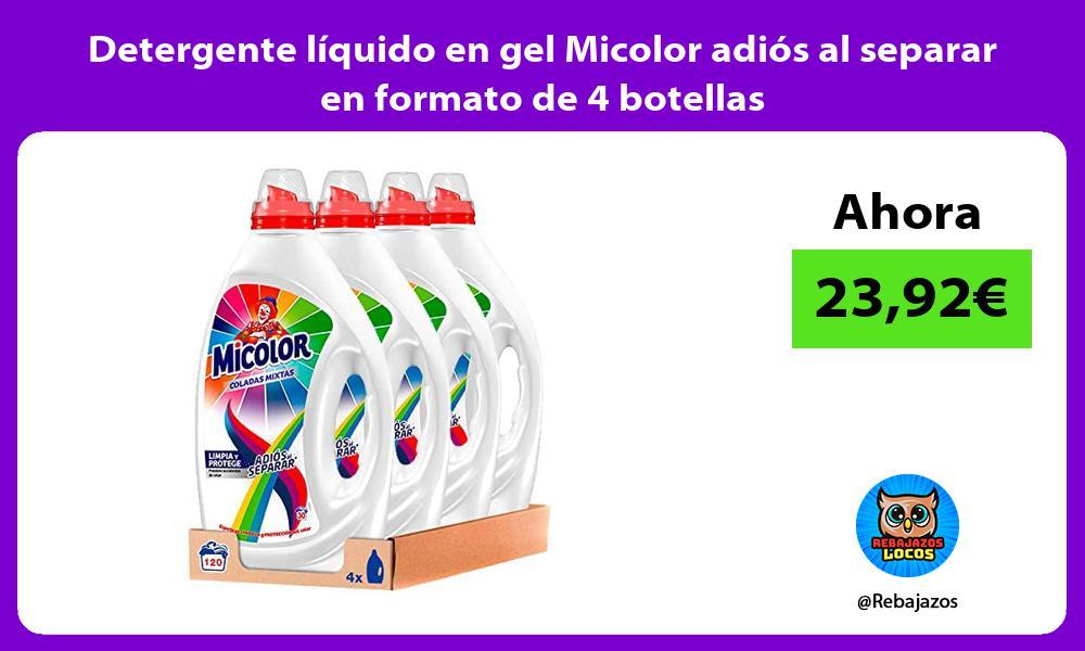 Detergente liquido en gel Micolor adios al separar en formato de 4 botellas