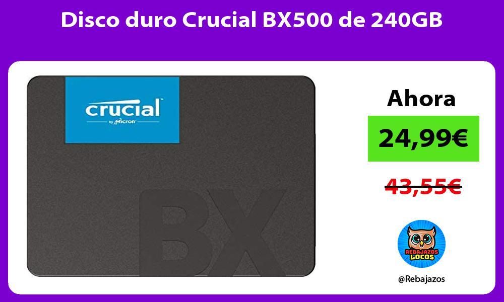 Disco duro Crucial BX500 de 240GB