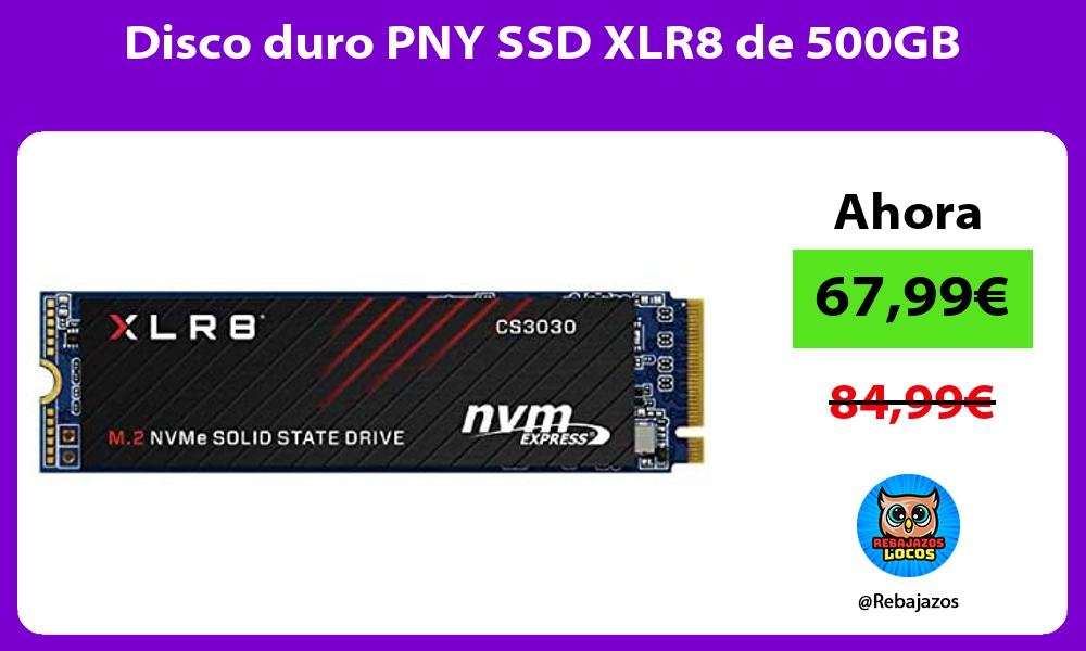 Disco duro PNY SSD XLR8 de 500GB