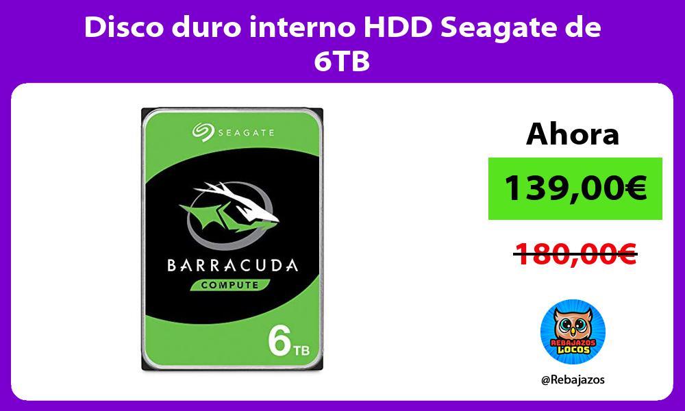 Disco duro interno HDD Seagate de 6TB