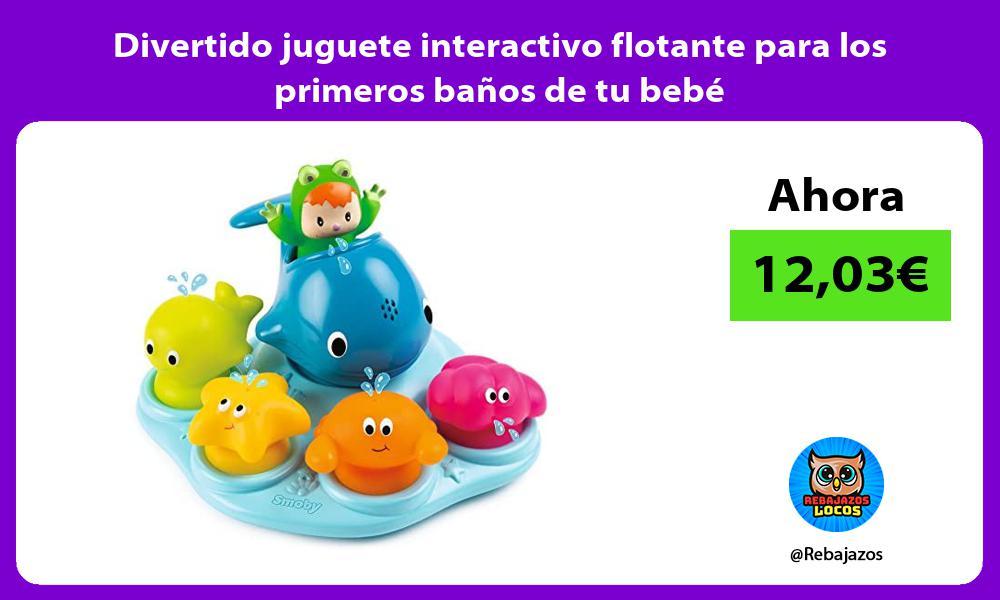 Divertido juguete interactivo flotante para los primeros banos de tu bebe