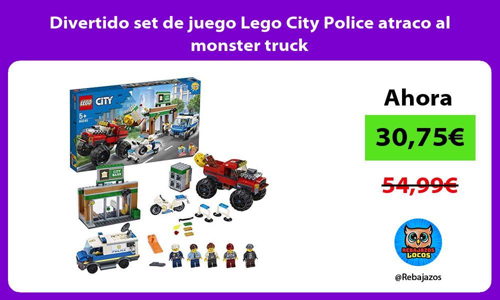 Divertido set de juego Lego City Police atraco al monster truck