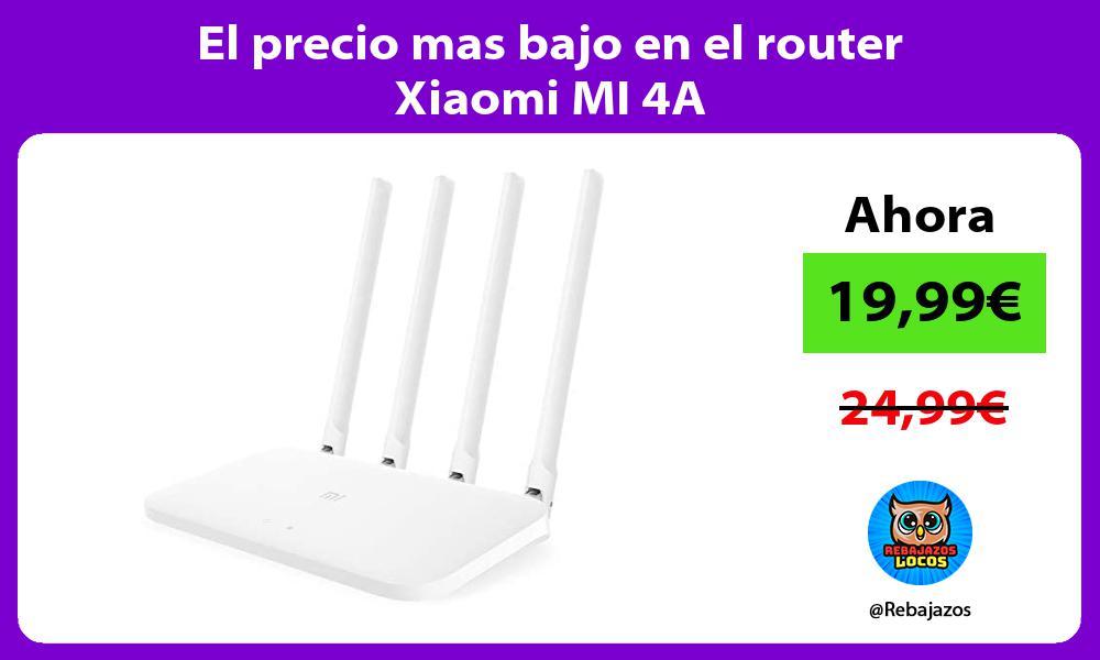 El precio mas bajo en el router Xiaomi MI 4A