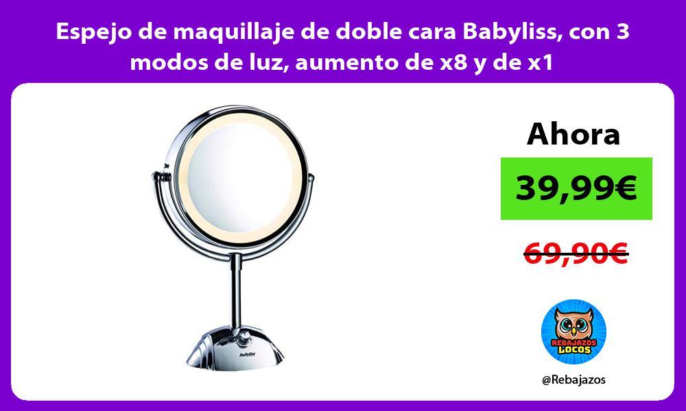 Espejo de maquillaje de doble cara Babyliss con 3 modos de luz aumento de x8 y de x1