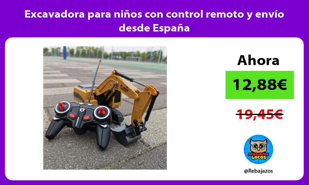 Excavadora para ninos con control remoto y envio desde Espana