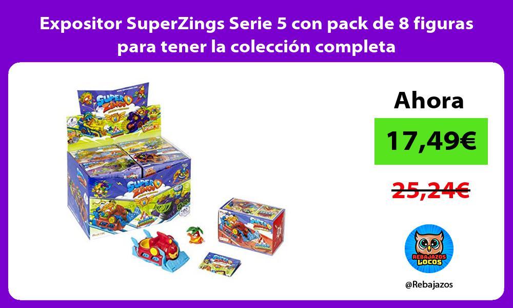 Expositor SuperZings Serie 5 con pack de 8 figuras para tener la coleccion completa