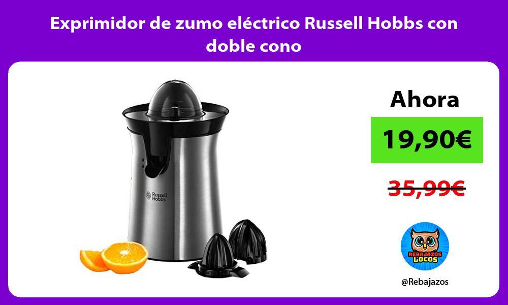Exprimidor de zumo electrico Russell Hobbs con doble cono