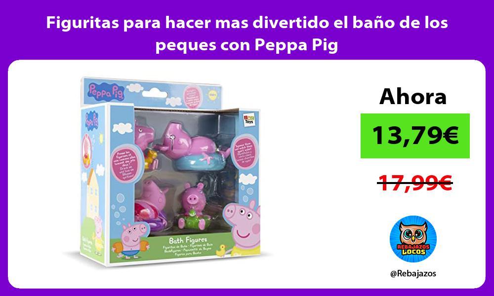 Figuritas para hacer mas divertido el bano de los peques con Peppa Pig