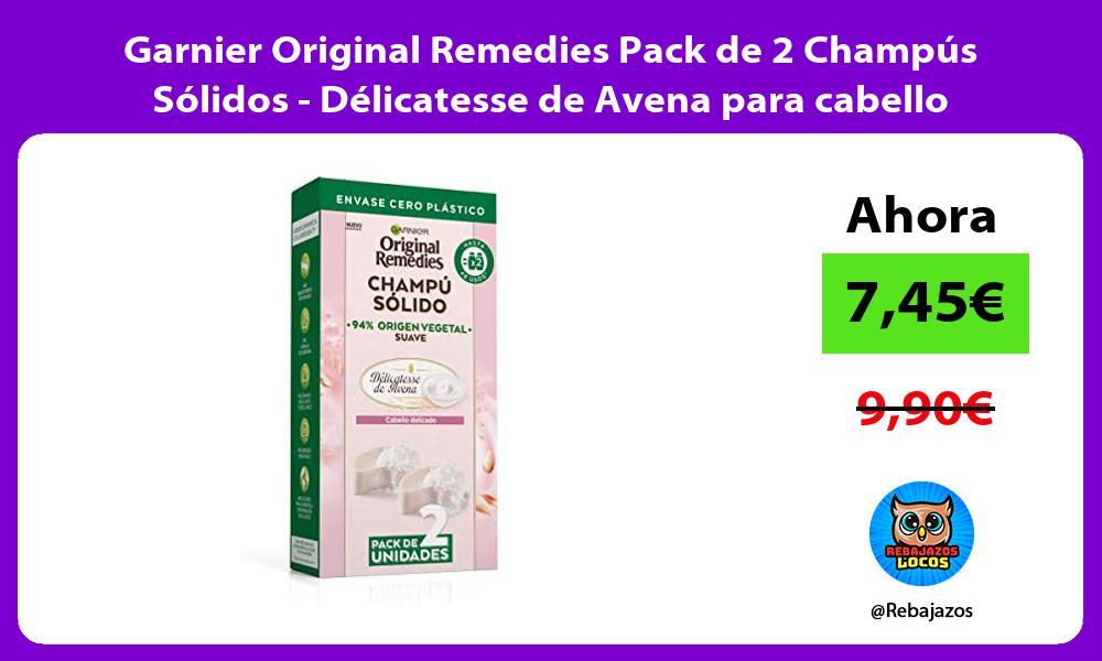 Garnier Original Remedies Pack de 2 Champus Solidos Delicatesse de Avena para cabello delicado