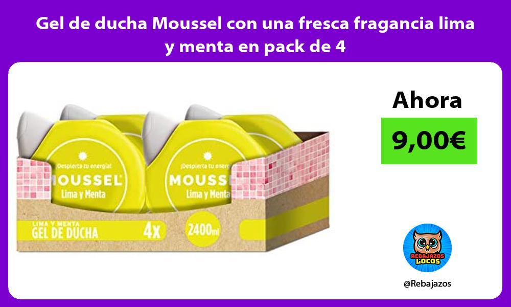 Gel de ducha Moussel con una fresca fragancia lima y menta en pack de 4