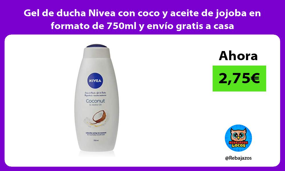 Gel de ducha Nivea con coco y aceite de jojoba en formato de 750ml y envio gratis a casa