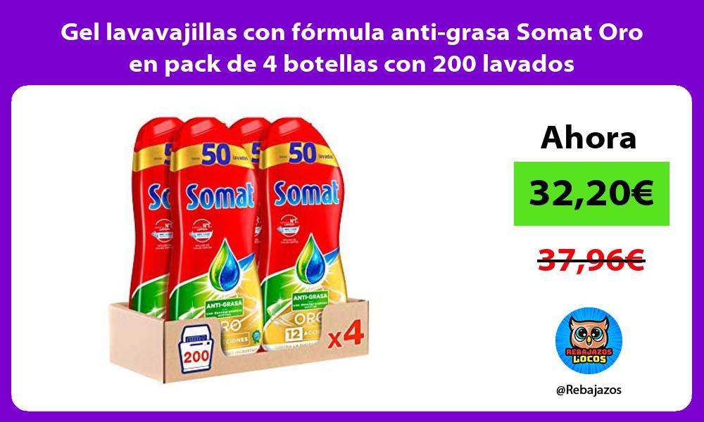Gel lavavajillas con formula anti grasa Somat Oro en pack de 4 botellas con 200 lavados