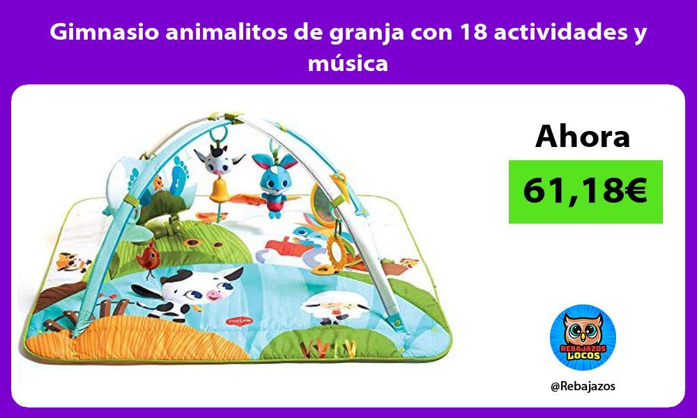 Gimnasio animalitos de granja con 18 actividades y musica