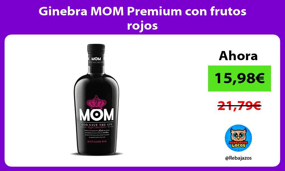 Ginebra MOM Premium con frutos rojos