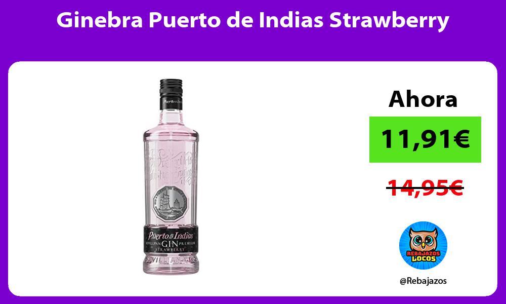 Ginebra Puerto de Indias Strawberry