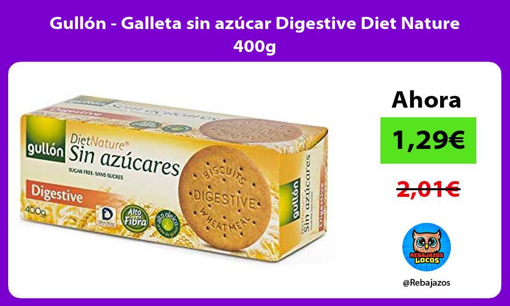 Gullon Galleta sin azucar Digestive Diet Nature 400g