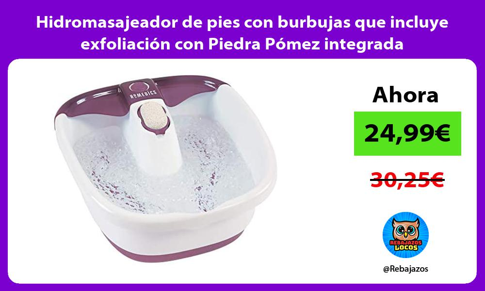 Hidromasajeador de pies con burbujas que incluye exfoliacion con Piedra Pomez integrada