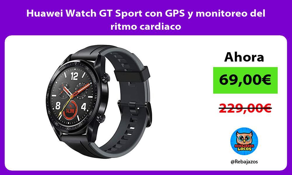 Huawei Watch GT Sport con GPS y monitoreo del ritmo cardiaco