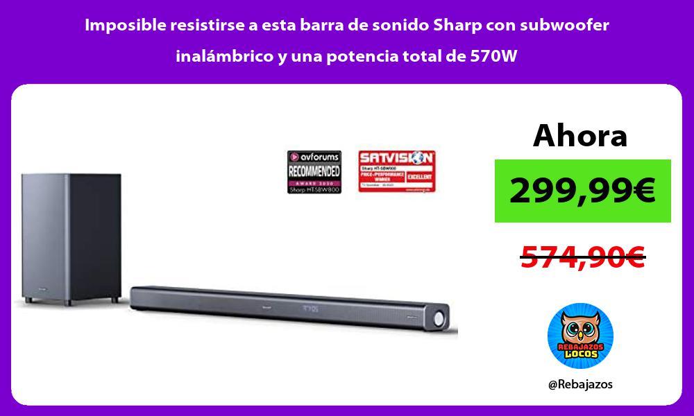 Imposible resistirse a esta barra de sonido Sharp con subwoofer inalambrico y una potencia total de 570W