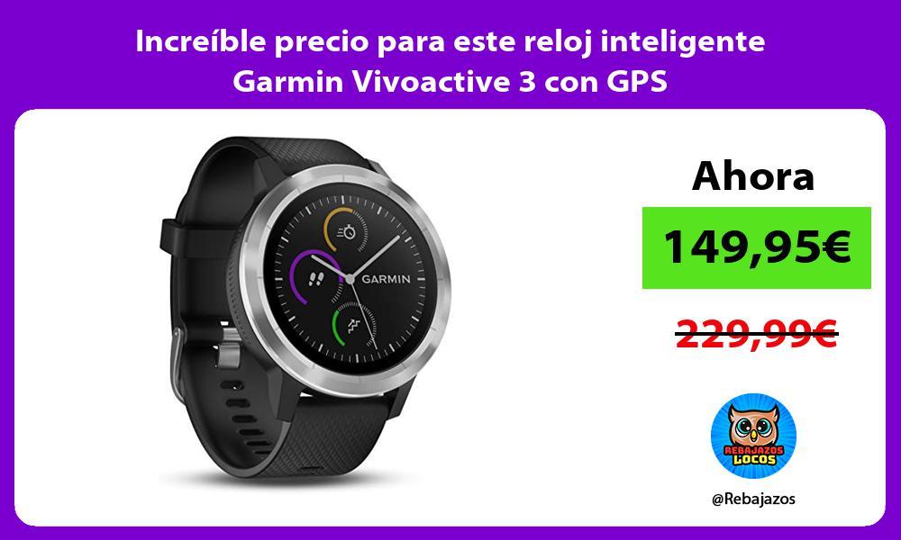 Increible precio para este reloj inteligente Garmin Vivoactive 3 con GPS