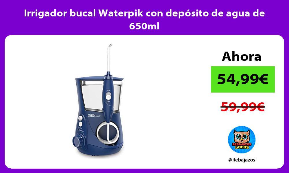 Irrigador bucal Waterpik con deposito de agua de 650ml