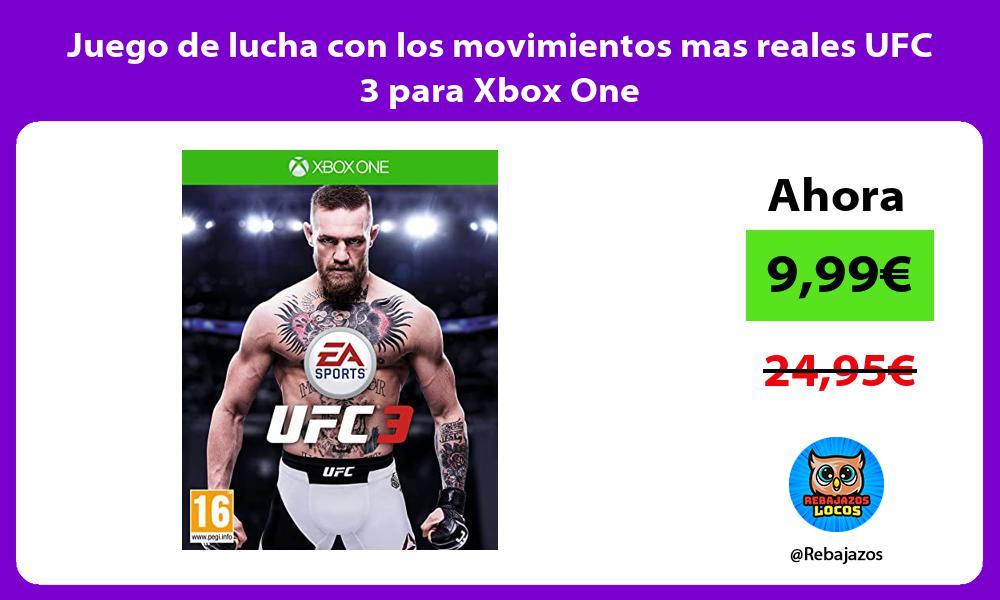 Juego de lucha con los movimientos mas reales UFC 3 para Xbox One