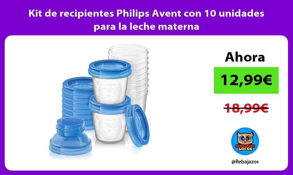 Kit de recipientes Philips Avent con 10 unidades para la leche materna