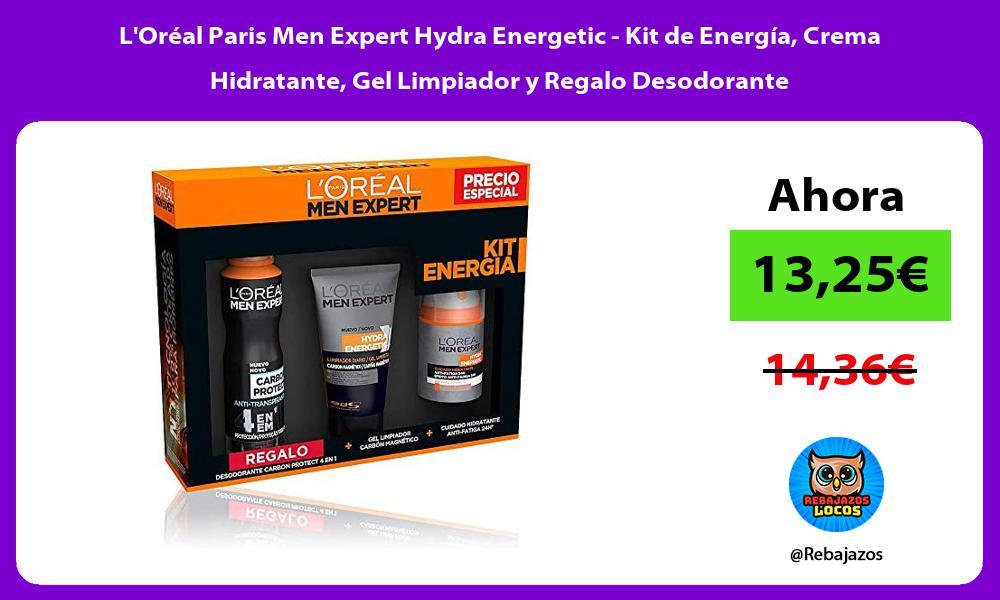 LOreal Paris Men Expert Hydra Energetic Kit de Energia Crema Hidratante Gel Limpiador y Regalo Desodorante