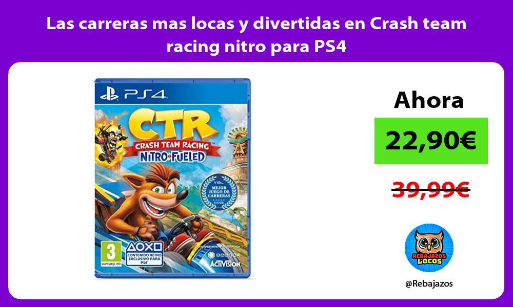 Las carreras mas locas y divertidas en Crash team racing nitro para PS4