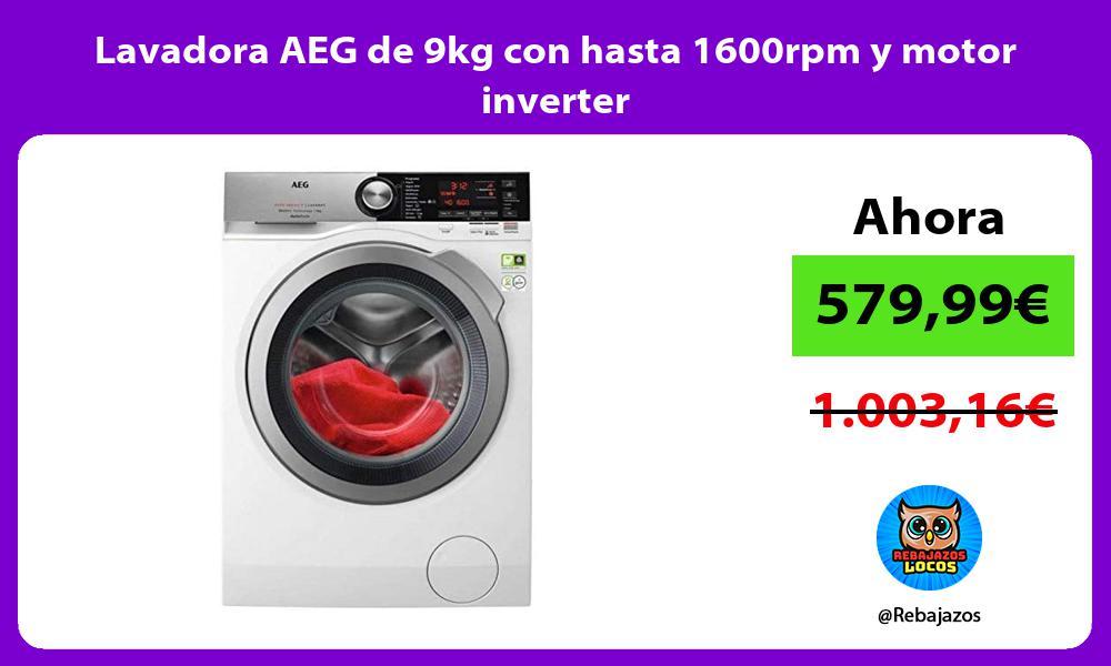 Lavadora AEG de 9kg con hasta 1600rpm y motor inverter