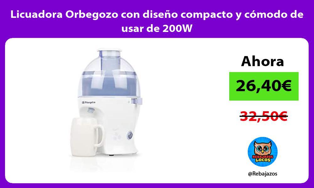 Licuadora Orbegozo con diseno compacto y comodo de usar de 200W