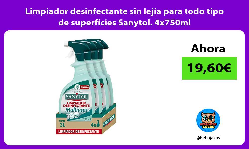 Limpiador desinfectante sin lejia para todo tipo de superficies Sanytol 4x750ml