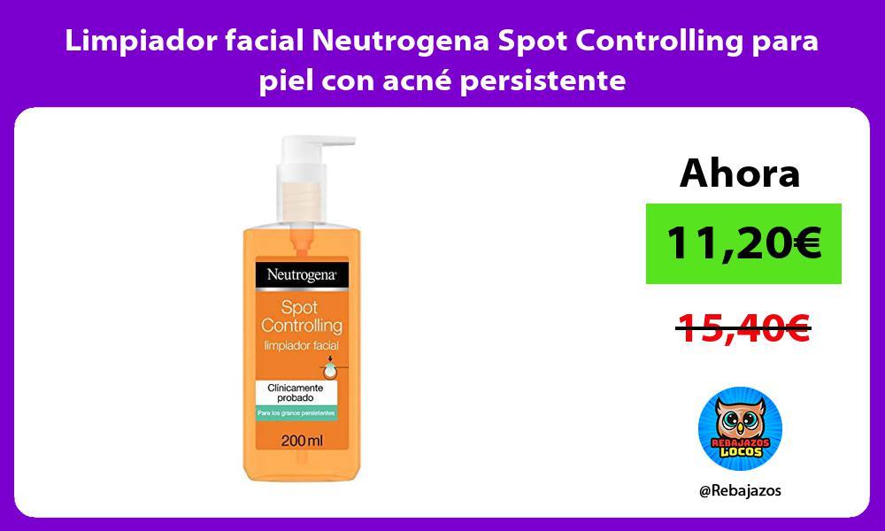 Limpiador facial Neutrogena Spot Controlling para piel con acne persistente