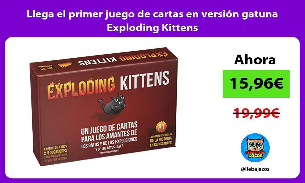 Llega el primer juego de cartas en version gatuna Exploding Kittens