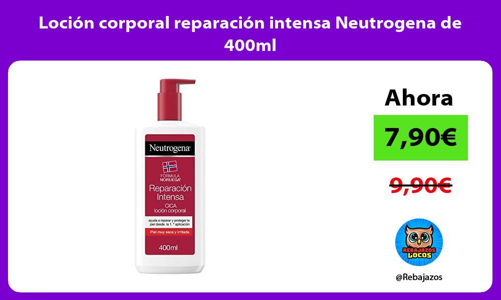Locion corporal reparacion intensa Neutrogena de 400ml