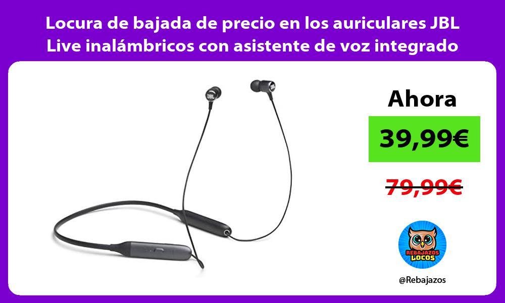 Locura de bajada de precio en los auriculares JBL Live inalambricos con asistente de voz integrado