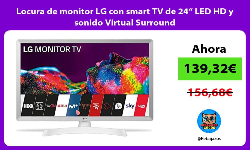 Locura de monitor LG con smart TV de 24 LED HD y sonido Virtual Surround