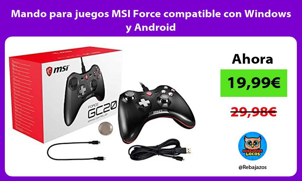 Mando para juegos MSI Force compatible con Windows y Android