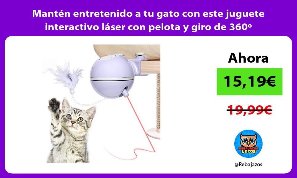 Manten entretenido a tu gato con este juguete interactivo laser con pelota y giro de 360o