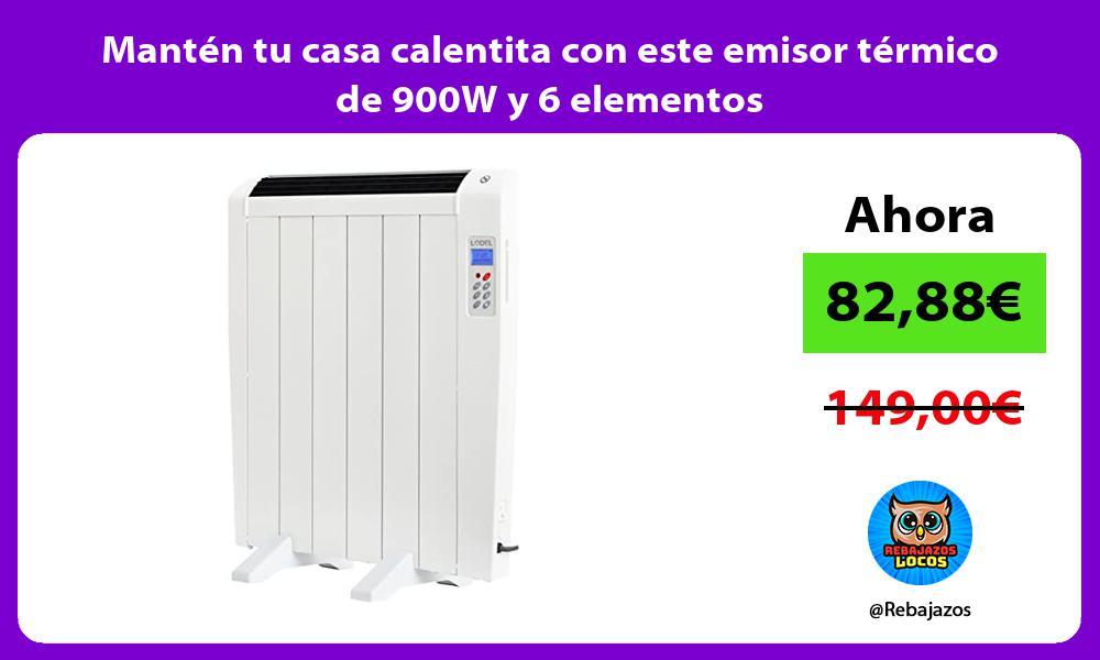 Manten tu casa calentita con este emisor termico de 900W y 6 elementos